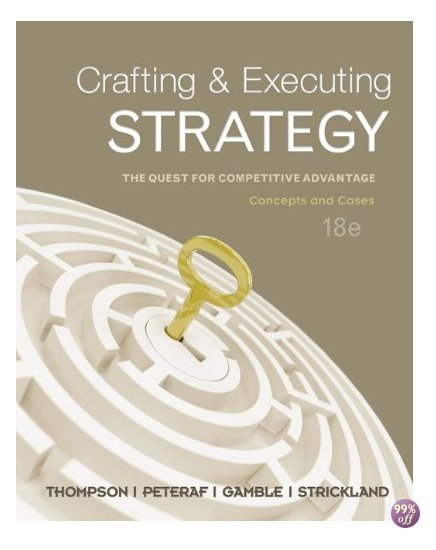 crafting executing strategy 17th edition google case Crafting and executing strategy 18th edition ppt pdf  crafting and executing strategy: concepts and cases, 17th  crafting executing strategy 19th edition case.