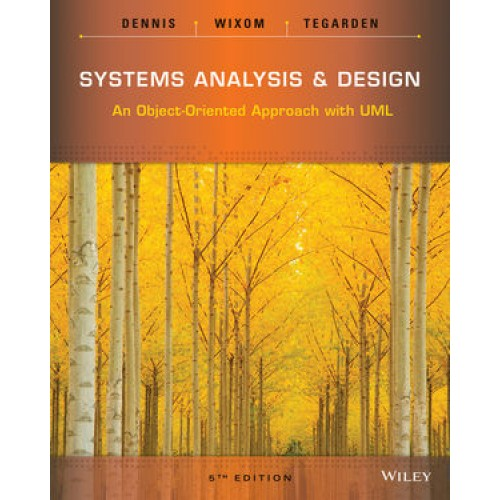 Test Bank For Systems Analysis And Design Th Edition Dennis